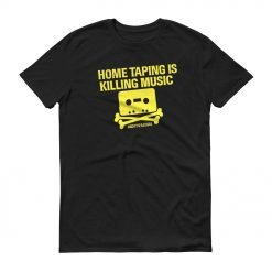 "o of ""Home Taping Is Killing Music"" T-Shirt"
