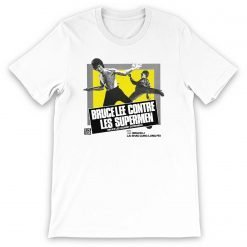 Bruce Lee against Supermen Bella+Canvas 3001 Unisex Short Sleeve Jersey T-Shirt Front Flat White